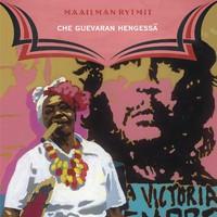 V/A: Maailman rytmit - Che Guevaran hengessä