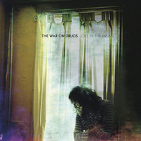 War On Drugs: Lost in the Dream