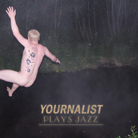 Yournalist: Plays Jazz