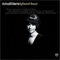 Gilberto, Astrud: Finest hour