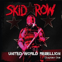 Skid Row : United world rebellion chapter one