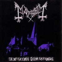 Mayhem : De mysteriis dom sathanas