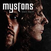 Mystons: Black Matter
