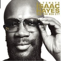 Hayes, Isaac: Ultimate Isaac Hayes: can you dig it