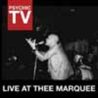 Psychic TV: Live at the Marquee