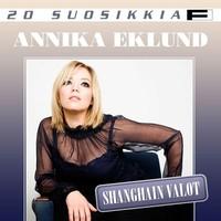Eklund, Annika: 20 suosikkia - Shanghain valot
