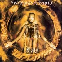 Kidjo, Angelique: Aye