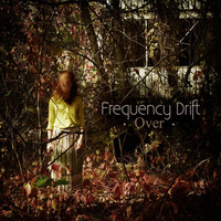 Frequency Drift: Over