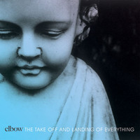 Elbow: Take off and landing of everything