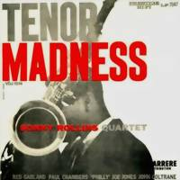 Rollins, Sonny: Tenor madness