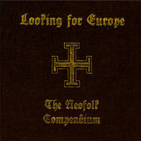 V/A: Looking for Europe - the neofolk compendium