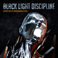 Black Light Discipline: Death By a Thousand Cuts