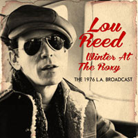 Reed, Lou: Winter at the roxy
