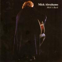 Abrahams, Mick: Mick's back