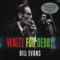 Evans, Bill: Waltz For Debby/The Ivory Hunters