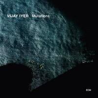Iyer, Vijay: Mutations