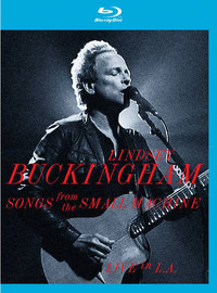 Buckingham, Lindsey: Songs from the small machine: live in L.A.