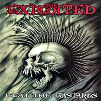 Exploited: Beat The Bastards