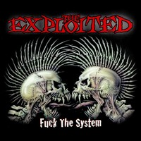 Exploited : Fuck the system -Limited digipak