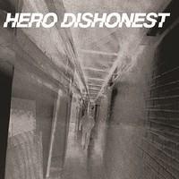 Hero Dishonest: Kaikki hajoaa