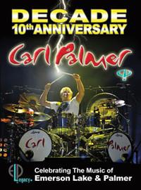 Palmer, Carl: Decade: 10th Anniversary Celebrating the Music
