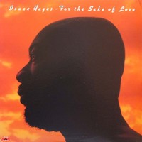Hayes, Isaac: For the sake of love -expanded edition