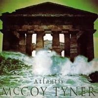 Tyner, McCoy: Atlantis
