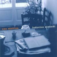 Einaudi, Ludovico: Una Mattina