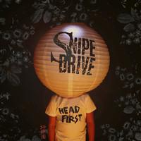 Snipe Drive: Headfirst