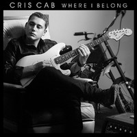 Cab, Cris: Where I Belong