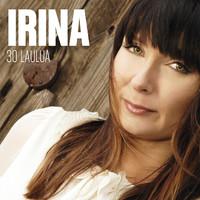 Irina: 30 laulua