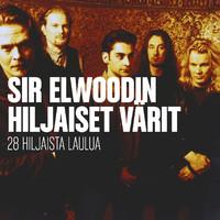 Sir Elwoodin Hiljaiset Värit: 30 hiljaista laulua