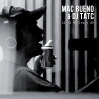Mac Bueno & Dj Tatc: Lisää Nollegee