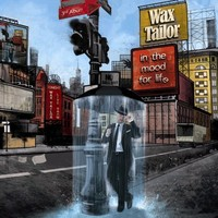 Wax Tailor: In the Mood for Life