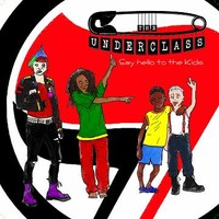Underclass: Say hello to the kids