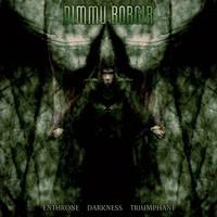 Dimmu Borgir : Enthrone darkness triumphant