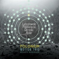 Motion Trio: Polonium