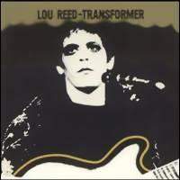Reed, Lou: Transformer