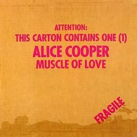 Cooper, Alice: Muscle of love