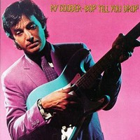 Cooder, Ry: Bop till you drop