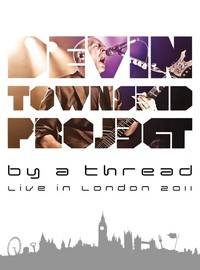 Townsend, Devin: By a Thread: Live in London 2011 -box set