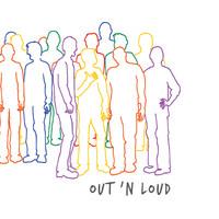 Out 'N Loud: Out 'N Loud