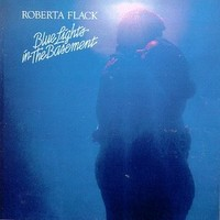 Flack, Roberta: Blue Lights in the Basement -remastered-
