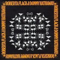 Flack, Roberta: Roberta Flack & Donny Hathaway