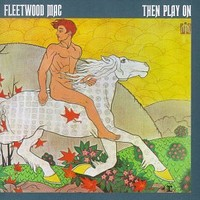 Fleetwood Mac: Then play on