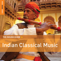 V/A: The rough guide to Indian classical music