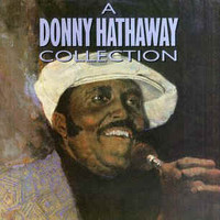 Hathaway, Donny: Collection