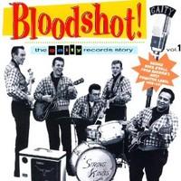 V/A: Bloodshot: The Gaity Records Story, Vol. 1