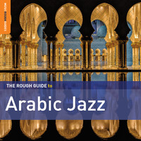 V/A: The rough guide to Arabic jazz