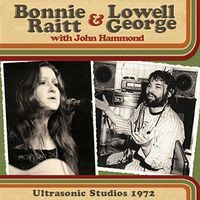 Bonnie Raitt & Lowell George: Ultrasonic studios 1972